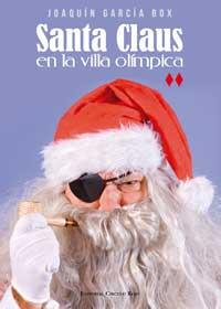 Santa Claus en la Villa Olímpica