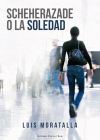Scheherazade o La Soledad