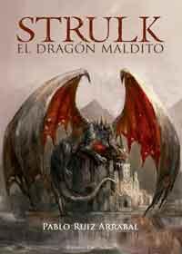 Strulk, el dragón maldito