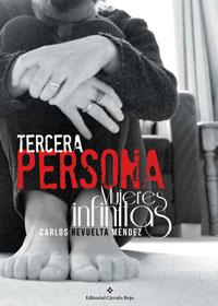 Tercera persona / Mujeres infinitas