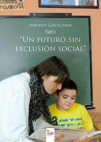 Un futuro sin exclusión social