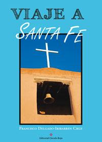 Viaje a Santa Fe