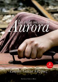 La vida secreta de Aurora