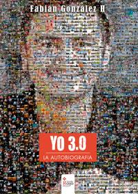 YO 3.0 La autobiografía
