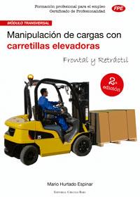 Manipulación de cargas con carretillas elevadoras 2ª edición