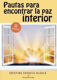 Pautas para encontrar la paz interior. 2ª Edición
