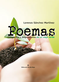 Poemas. Coherencia y despropósitos de un viejo verde