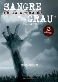 Sangre en la arena de 'Es Grau'. 2ª Edición
