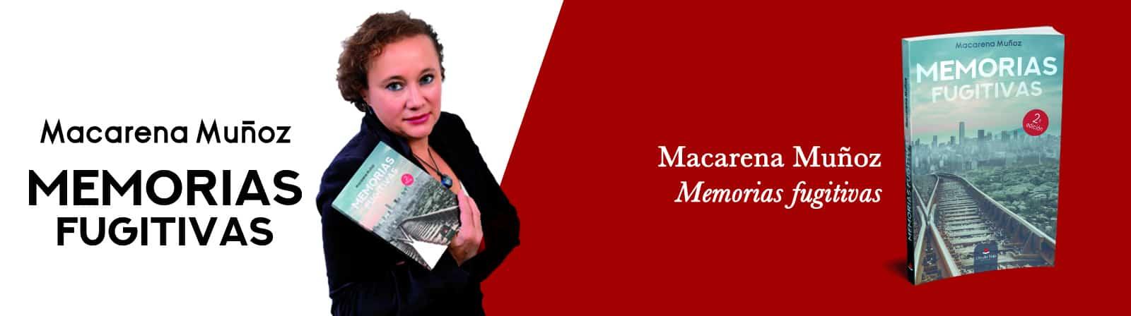 _Macarena Muñoz – Memorias fugitivas