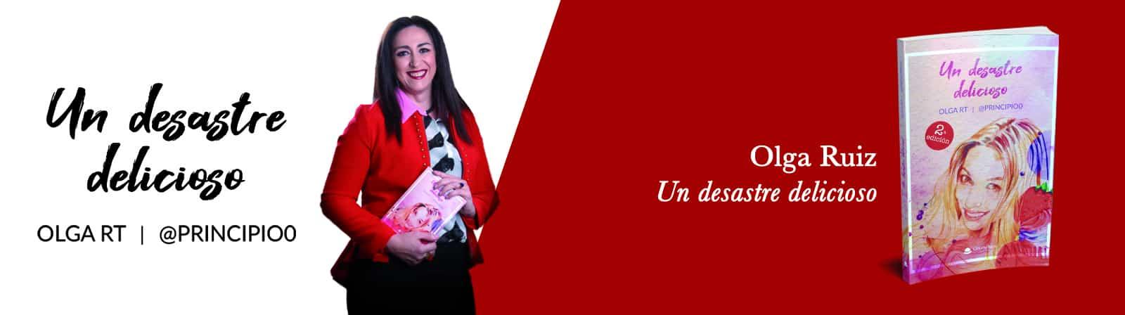 _Olga Ruiz- Un desastre delicioso