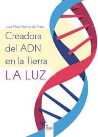 Creadora del ADN en la Tierra