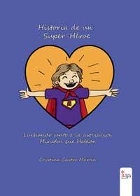 Historias de un súper héroe