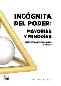 Incógnita del poder: mayorías y minorías