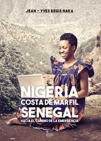 Nigeria, Costa de Marfil, Senegal sobre el camino de la emergencia