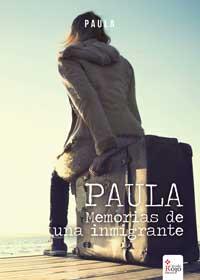 Paula, memorias de un inmigrante