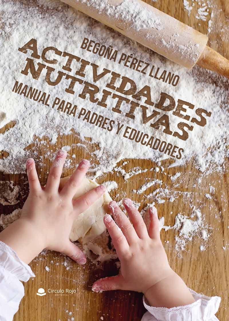 Actividades Nutritivas Manual para padres y educadores