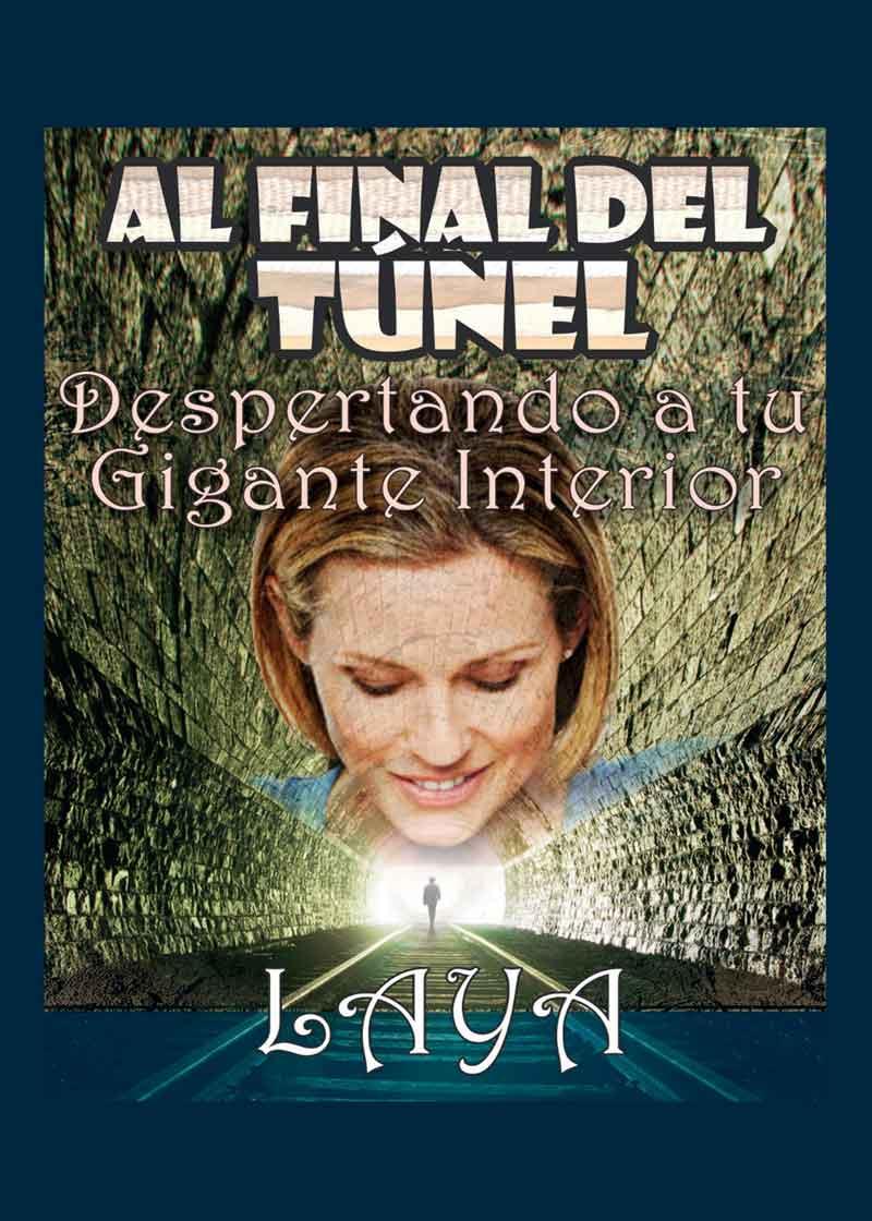 Al final del túnel. Despertando tu gigante interior