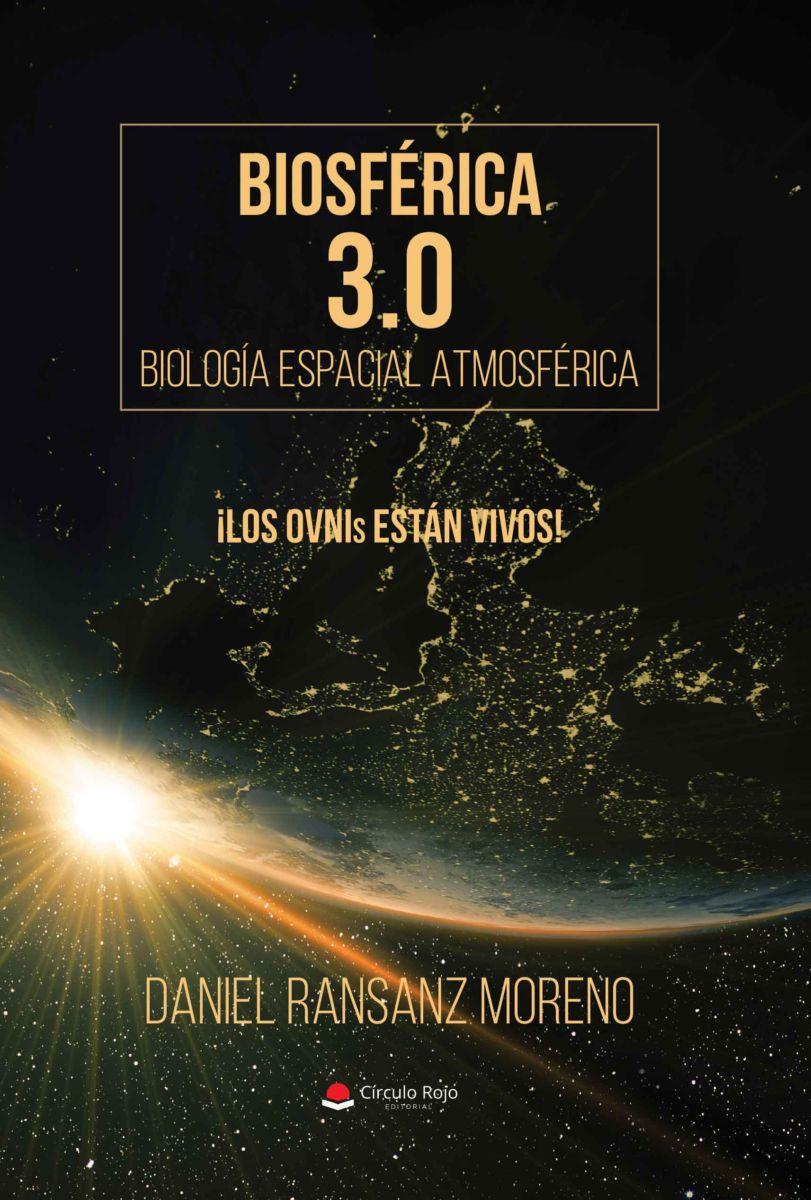 Biosférica 3.0. Biología Espacial Atmosférica