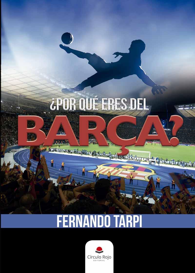 ¿Por qué eres del Barça?