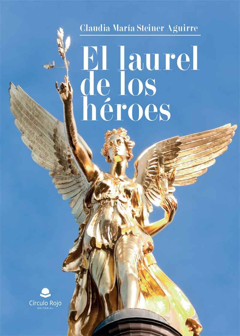 El laurel de los héroes