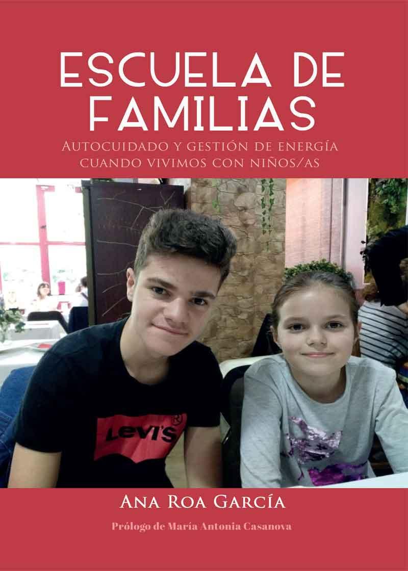 Escuela de familias. Autocuidado y gestión de energía cuando vivimos con niños/as