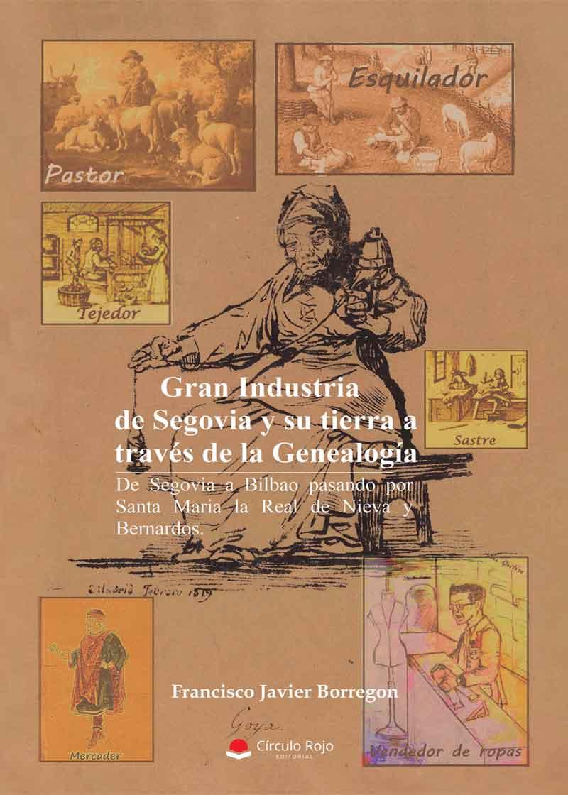 Gran Industria de Segovia y su tierra a través de la genealogía