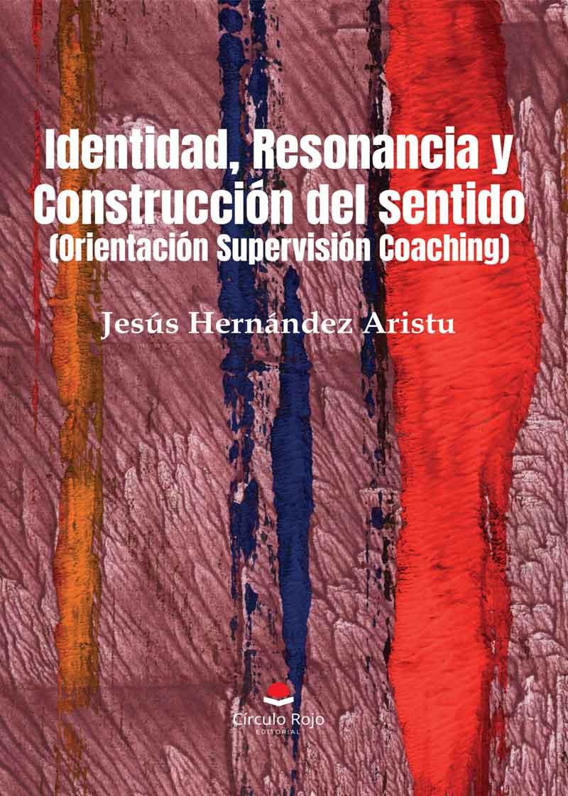 Identidad, Resonancia y Construcción del sentido