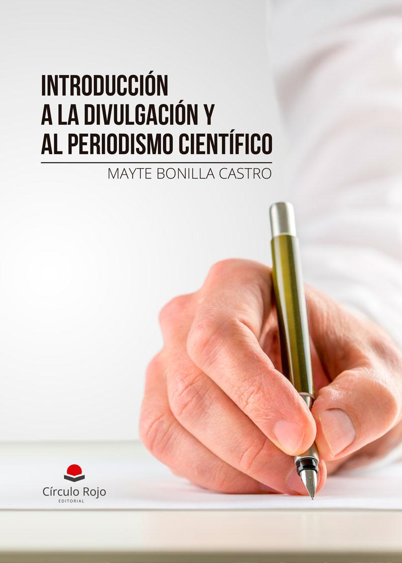 Introducción a la divulgación y al periodismo científico
