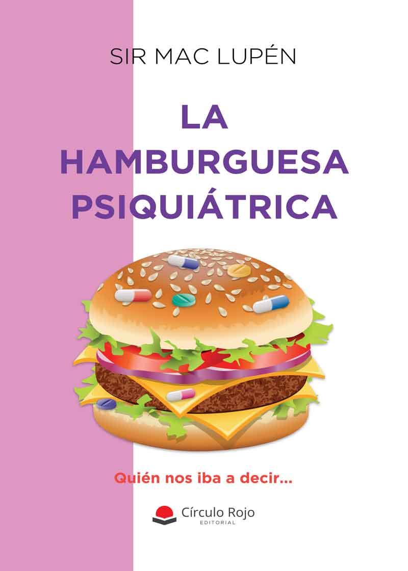 La hamburguesa psiquiátrica