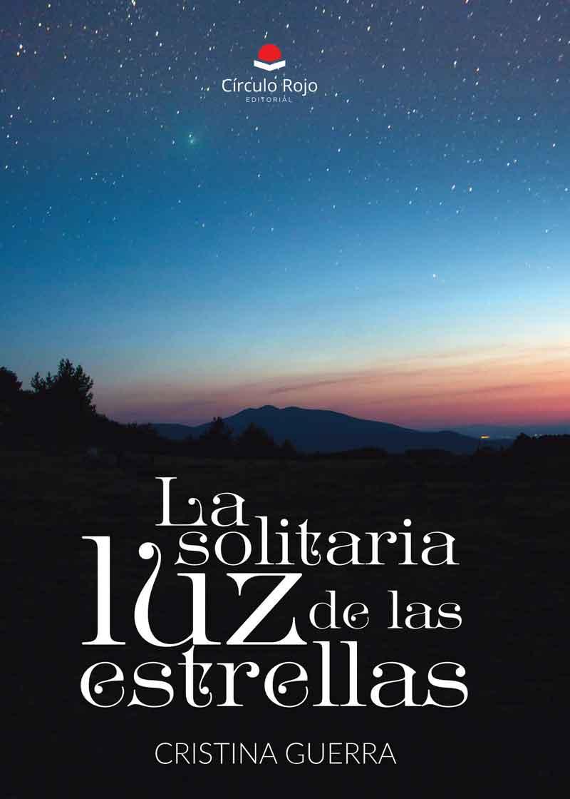 La luz solitaria de las estrellas