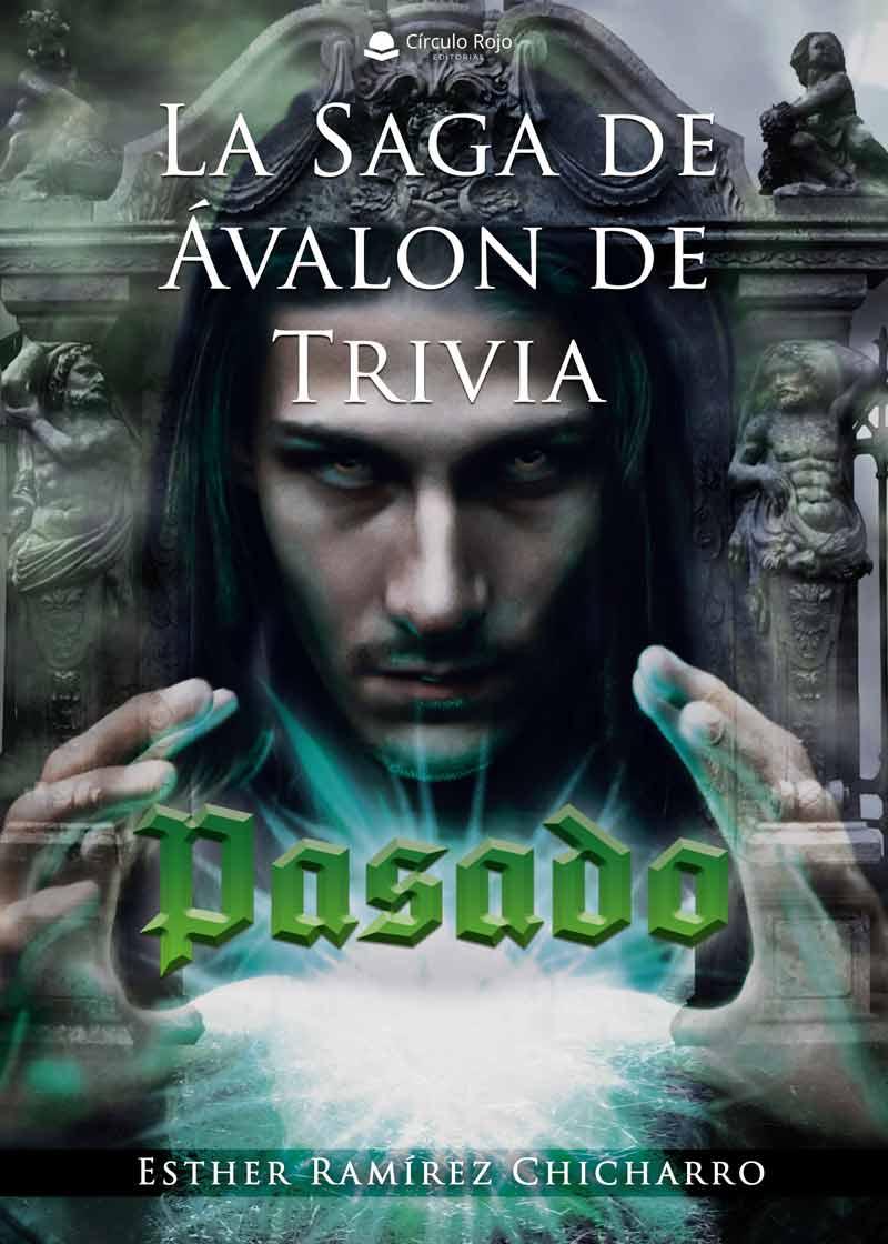 La saga de Ávalon de Trivia Pasado