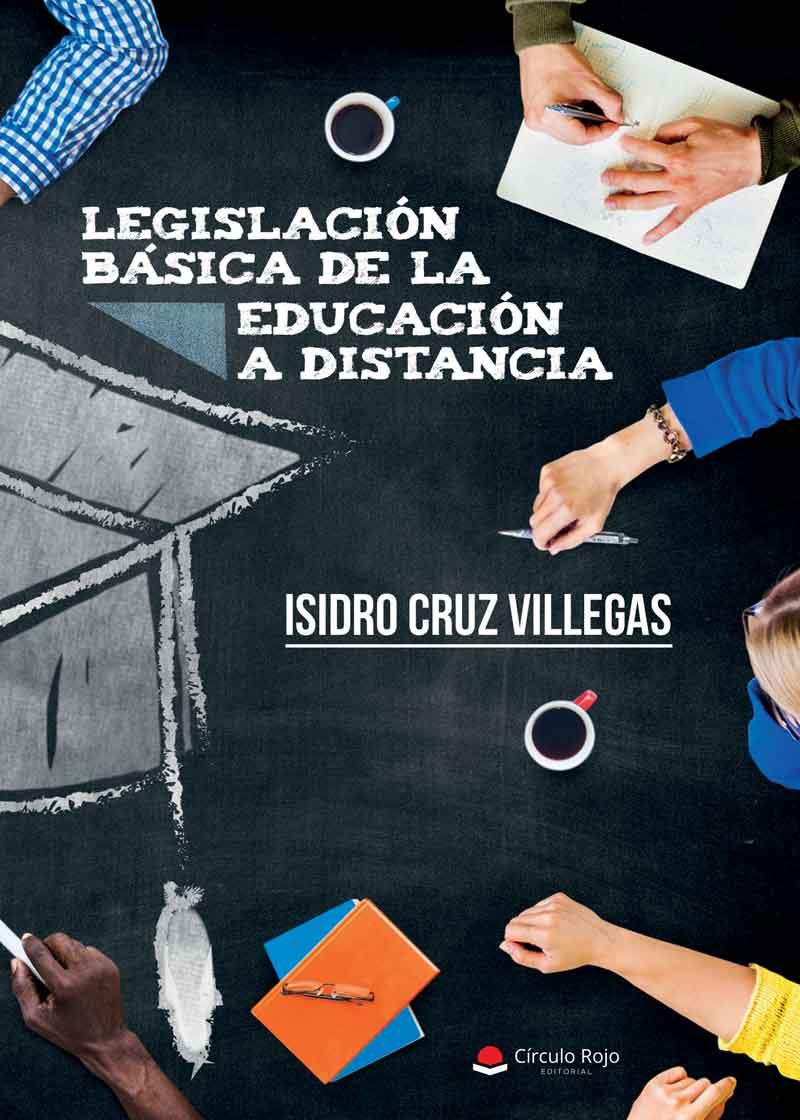 LEGISLACIÓN BÁSICA DE LA EDUCACIÓN A DISTANCIA