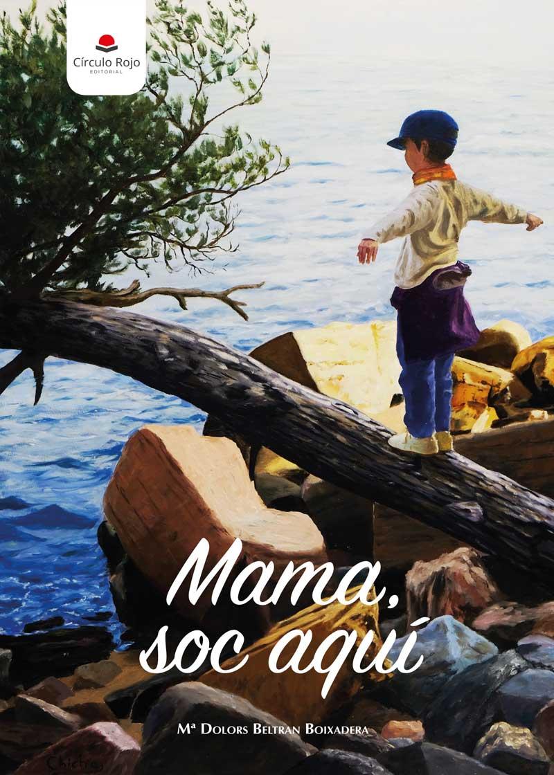 Mamá, soc aquí
