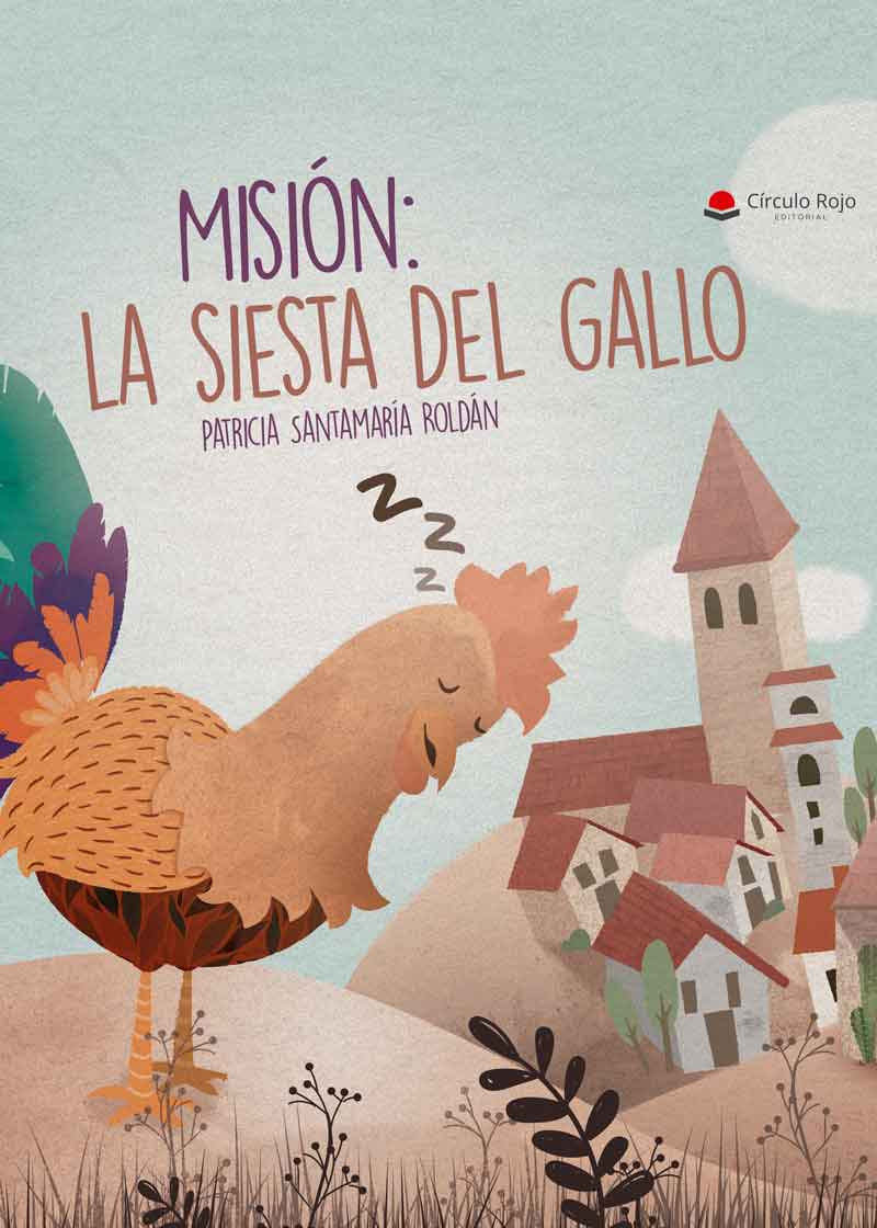 Misión: la siesta del gallo