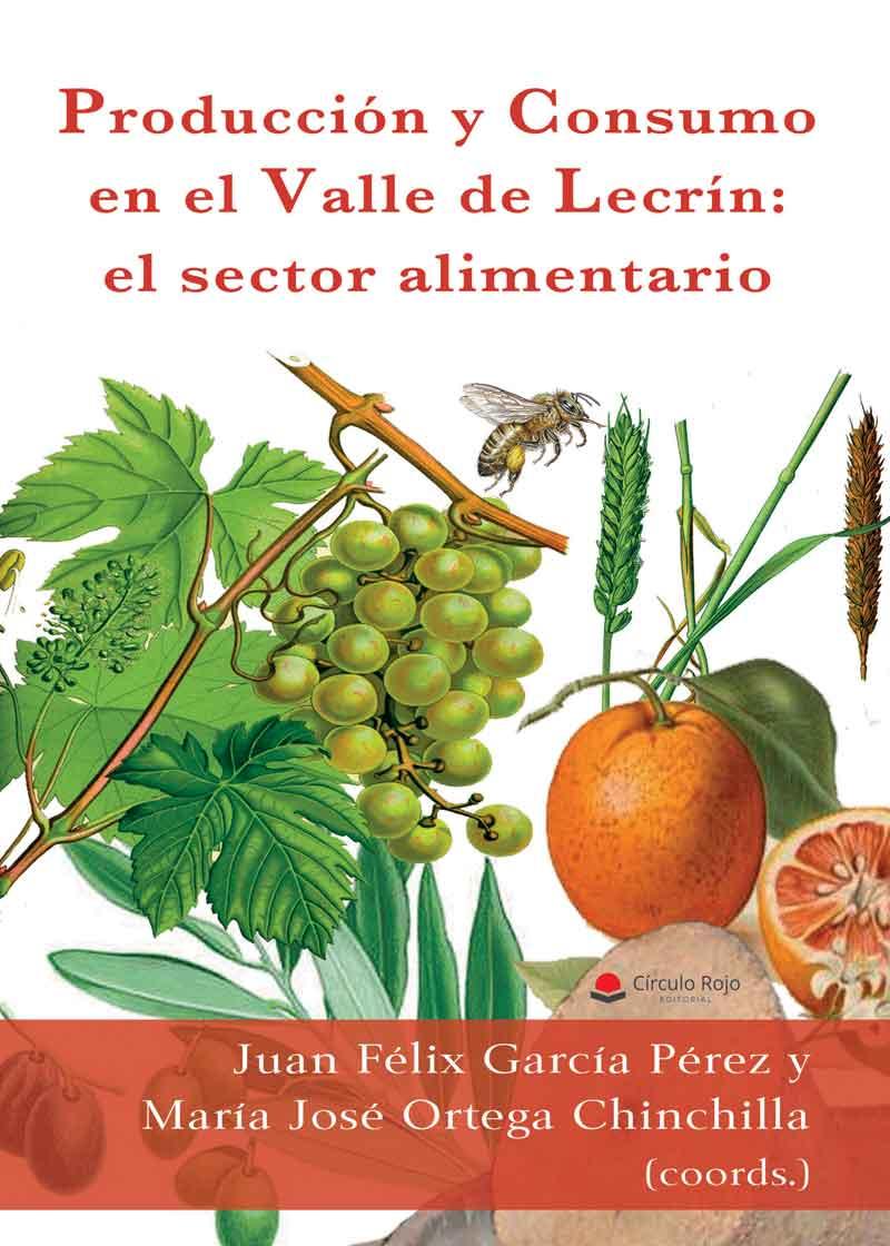 Producción y consumo en el Valle de Lecrín: el sector alimentario