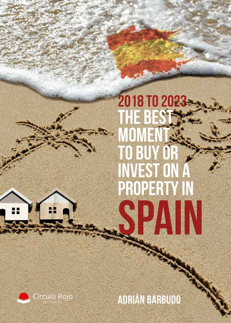 2018 to 2023. The best moment to buy or invest on a property in Spain