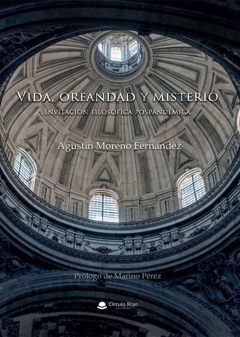 Vida, orfandad y misterio. Invitación filosófica postpandémica